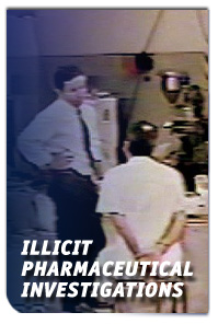 Illicit Pharmaceutical Investigations